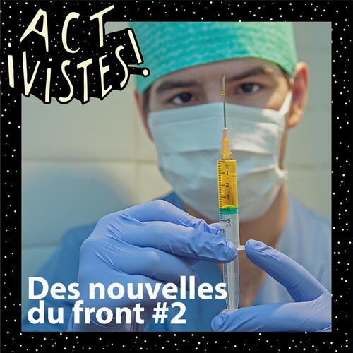 esther-reporter-esther-meunier-activistes-crise-sanitaire-vaccins